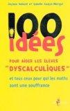 100 idées pour aider les élèves 'dyscalculiques'