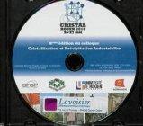 8eme édition du colloque Cristallisation et Précipitation Industrielles (Cristal, Rouen 2016 26-27 mai)