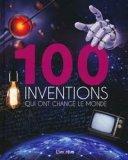 100 inventions qui ont changé le monde