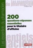 200 questions-réponses essentielles pour le titulaire d'officine