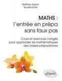 Maths : l'entrée en prépa sans faux pas