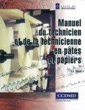 Manuel du technicien et de la technicienne en pâtes et papiers