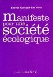 Manifeste pour une société écologique