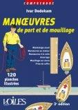Manoeuvre de port et de mouillage en 120 planches illustrées