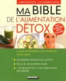 Ma bible de l'alimentation détox