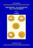 Méthodes statistiques de l'ingénieur Tome 1