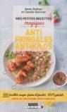 Mes petites recettes magiques antifringales et antikilos