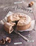 Mes desserts aux sucres naturels