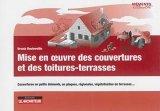 Mise en oeuvre couverture et des toitures-terrasses