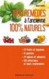 MILLE REMEDES A L'ANCIENNE 100% NATURE