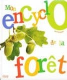 Mon encyclo de la forêt