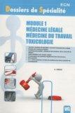 Module 1 - Médecine légale - Médecine du travail - Toxicologie