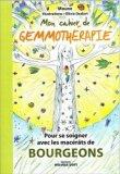 Mon cahier de gemmothérapie