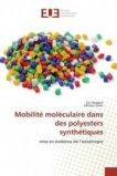 Mobilité moléculaire dans des polyesters synthétiques