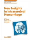 New Insights in Intracerebral Hemorrhage