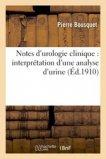 Notes d'urologie clinique : interprétation d'une analyse d'urine