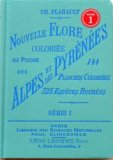Nouvelle flore coloriée des Alpes et des Pyrénées