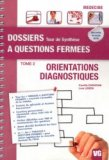 Orientations - Diagnostiques Tome 2