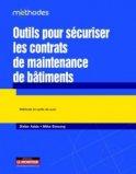 Outils pour sécuriser les contrats de maintenance de bâtiments