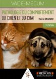 Pathologie du comportement du chien et du chat