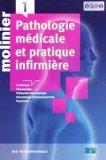 Pathologie médicale et pratique infirmière Tome 1