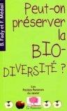Peut-on préserver la biodiversité?