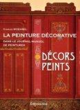 Peinture décorative en France dans le Journal-Manuel - Décors peints