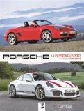 Porsche, la passion du sport