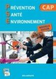 Prévention Santé Environnement CAP Industriels et Tertiaires - Pochette élève