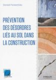 Pr�vention des d�sordres li�s au sol dans la construction