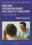 Processus psychopathologiques chez l'adulte et l'adolescent