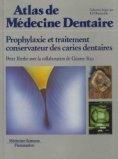 Prophylaxie et traitement conservateur des caries dentaires