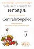 Problèmes corrigés de Physique posés au concours de Centrale/Supélec