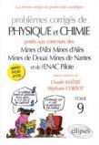 Problèmes corrigés de Physique et Chimie Tome 9