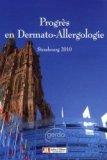Progrés en Dermato-Allergologie