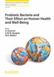 Probiotic Bacteria and Their Effect on Human Health and Well-being