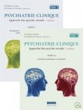 Psychiatrie clinique, tomes 1 et 2