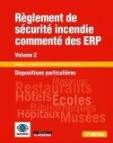 Règlement de sécurité incendie commenté des ERP - Volume 2