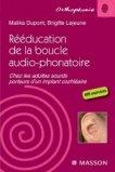 R��ducation de la boucle audio-phonatoire