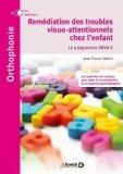 Remédiation des troubles visuo-attentionnels chez l'enfant