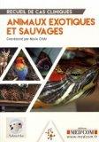 Recueil de cas cliniques des animaux de la faune sauvage