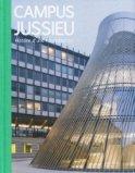 Rénovation du campus de Jussieu : son architecture