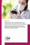 Réponses des halophytes aux contraintes saline et métallique