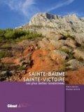 Sainte-Baume / Sainte-Victoire