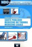 Santé publique - Médecine du travail - Médecine légale