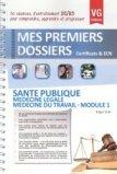 Santé publique - Médecine légale - Médecine du travail - Module 1