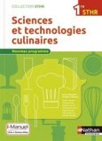 Sciences et technologies culinaires 1re STHR