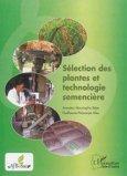Sélection des plantes et technologie semencière