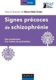 Signes pr�coces des schizophr�nies