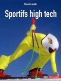 Sportifs high tech